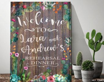 Welcome rehearsal dinner Sign-Printable Wood Sign-Rustic-Sedona-Fiesta-Southwestern Wedding Sign-Succulent-Cactus-Watercolor-Decor-YOU PRINT