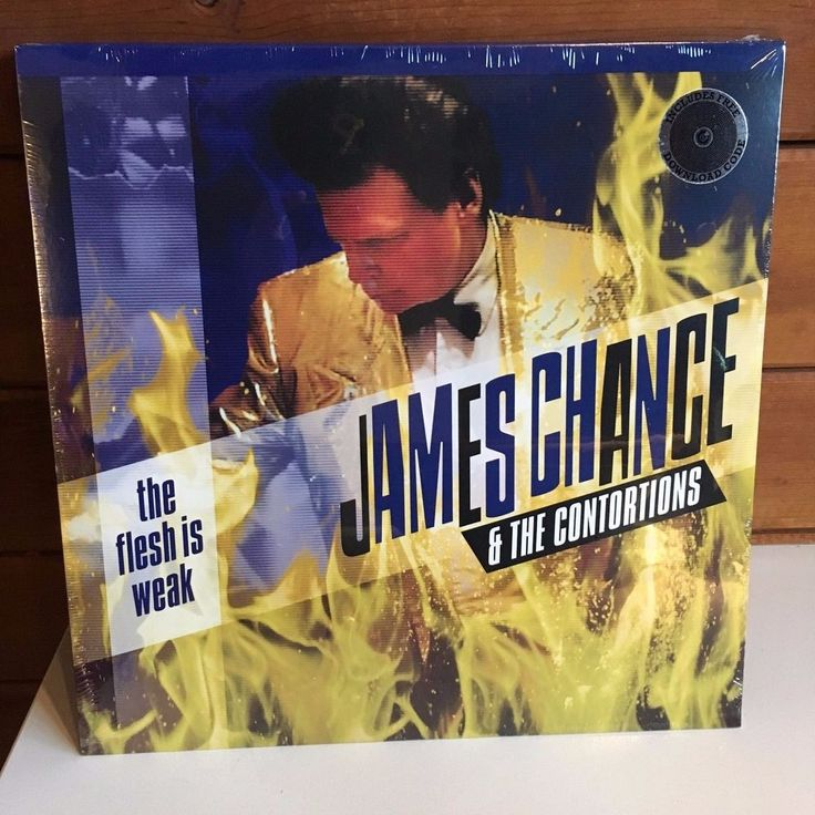 JAMES CHANCE CONTORTIONS Flesh Is Weak LP 2017 SEALED w/download NO WAVE #AlternativeIndiePunkNewWave