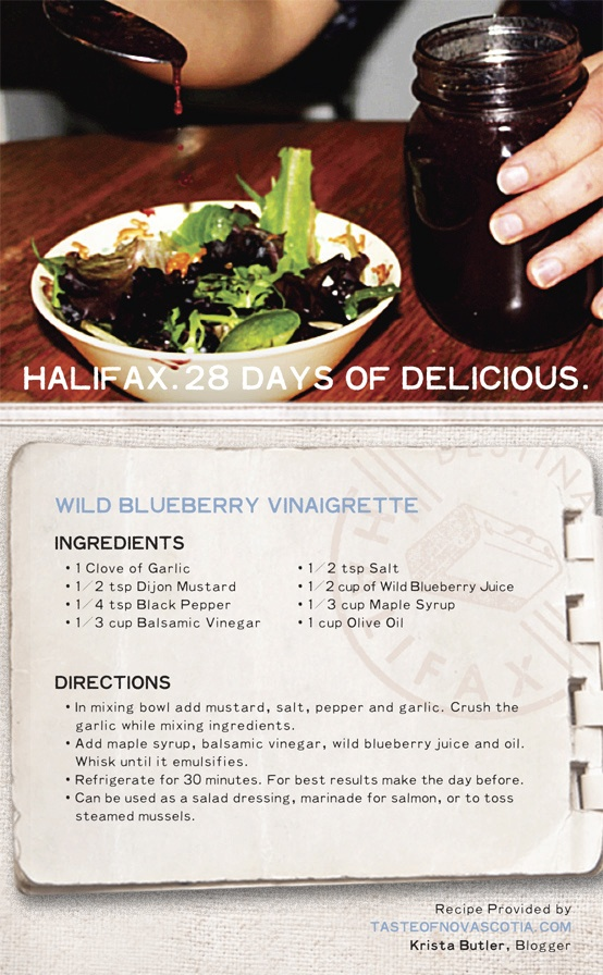 Add a little #NovaScotia flavour to your next #salad - #blueberry juice and #maplesyrup make this an extra special #Maritime #recipe for #saladdressing. #Halifax #food made from local ingredients you wouldn't necessarily think of combining often results in something great. #28daysofdelicious