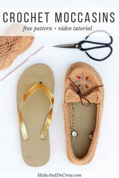 """Learn how to crochet shoes with flip flop soles with this free crochet moccasin pattern and video tutorial! These crochet moccasins make super comfortable women's shoes or slippers and can be customized however you wish. Made from Lion Brand 24/7 Cotton in """"Camel"""" color."""