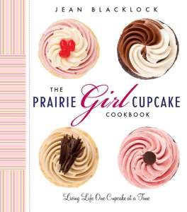 Prairie Girl Bakery owner Jean Blacklock is adamant her confections be baked from scratch using fresh eggs, good-quality chocolate and salted butter, not shortening