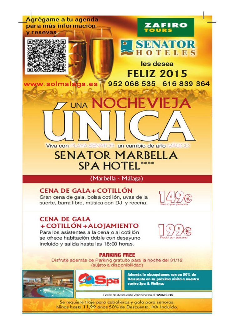 FIN DE AÑO EN SENATOR MARBELLA SPA HOTEL  Para más información y reservas 952068535 616839364 info@solmalaga.es