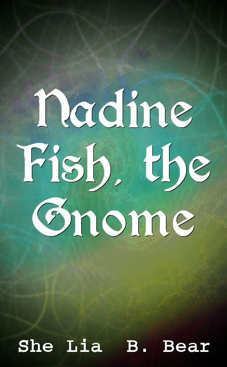 Nadine Fish, the Gnome
