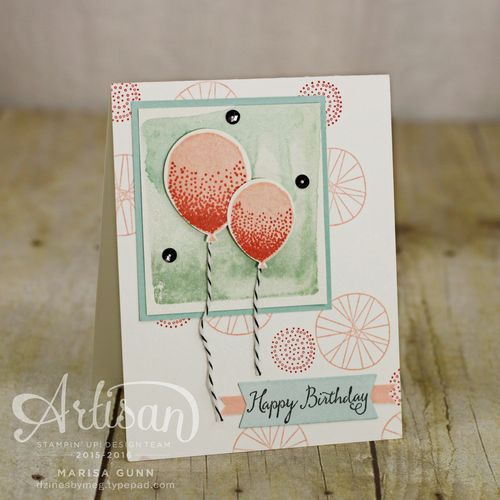 Birthday card using the Balloon Celebration Stamp Set from Stampin' Up! by Marisa Gunn
