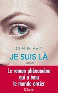 Le Bouquinovore: Je suis là, Clélie Avit