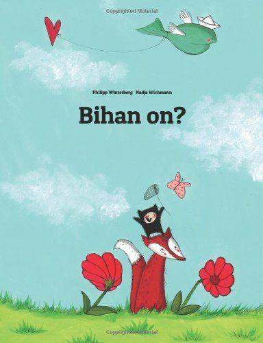 Bihan on?: Children's Picture Book (Breton Edition): Philipp Winterberg, Nadja Wichmann: 9781499377873: Amazon.com: Books