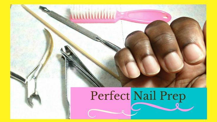 How to Nail Prep  (Tutorial)  for Gel Polish Manicures, Acrylic and Gel ...