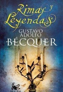 GUSTAVO ADOLFO BECQUER: Gustavo adolfo becquer
