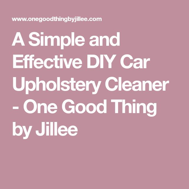 best 25 car upholstery cleaner ideas on pinterest car upholstery cleaner diy clean car. Black Bedroom Furniture Sets. Home Design Ideas