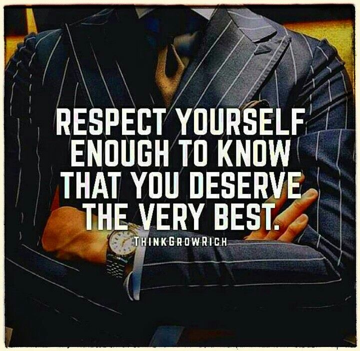 Good Morning Lovely Kings And Queens  Respect Yourself Enough To Know That You Deserve The Very Best. ~ ThinkGrowRich  #GoodMorning #YouAreDeservingOfTheBest #Lifequotes #Motivation #Inspiration