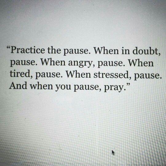 Pause and pray