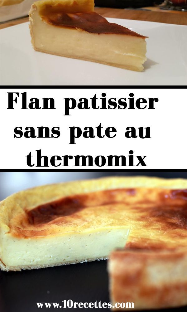 Flan Patissier Sans Pate Thermomix : patissier, thermomix, Patissier, Thermomix, Patissier,, Pate,, Pâtissier