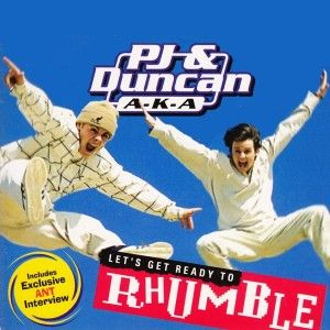 Let's Get Ready To Rhumble - PJ and Duncan