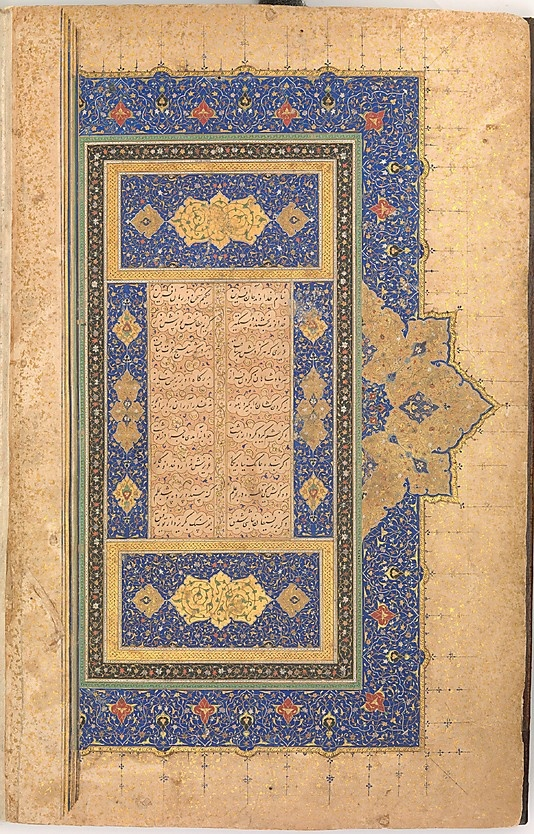 Illuminated Frontispiece of a Bustan of Sa`di Sultan Muhammad Nur (ca. 1472–ca. 1536) Object Name: Illustrated manuscript Date: dated A.H. 920/ A.D. 1514 Geography: present-day Uzbekistan, probably Bukhara; present-day Afghanistan, Herat Medium: Folio: Ink, opaque watercolor, and gold on paper Binding: Leather Dimensions: Manuscript: H. 11 in. (28 cm) W. 7 5/16 in. (18.6 cm) D. 1 1/4 in. (3.2 cm) @metmuseum