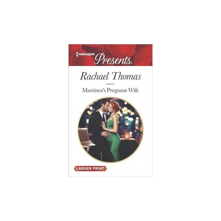 Martinez's Pregnant Wife (Large Print) (Paperback) (Rachael Thomas)