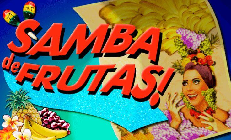 samba de frutas spielen