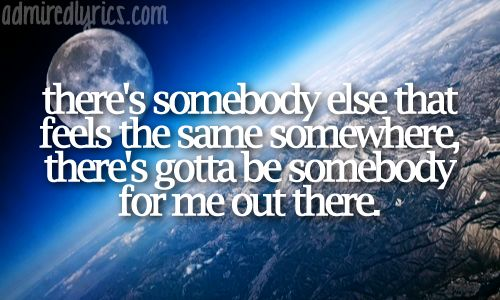 SOMEBODY OUT THERE CHORDS by A Rocket to the Moon ...