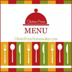 Gluten-Free Menu Plan 9-20-14 | The Gluten-Free Homemaker - YES, an entire GF menu plan pre-planned for you!