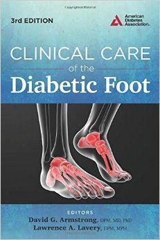 """Clinical care of the diabetic foot : 3rd ed."" / editors David G. Armstrong, Lawrence A. Lavery. Alexandria, VA : American Diabetes Association, 2016. Matèries : Diabetis; Malalties del peu; Complicacions (Medicina); Podologia. #nabibbell"