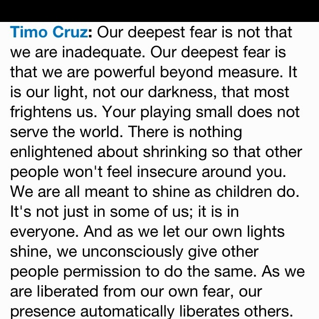 """summary of our deepest fear essay Our deepest fear """"our deepest fear is not that we are inadequate, our deepest fear is that we are powerful beyond measure it is our light, not our darkness that frightens us we ask ourselves – who am i to be brilliant, gorgeous, talented and fabulous actually, who are you not to be."""