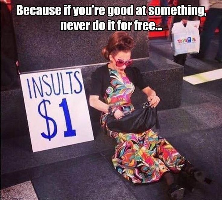 If You're Good At Something, Never Do It For Free funny lol humor funny pictures funny memes funny pics funny images really funny pictures funny pictures and images