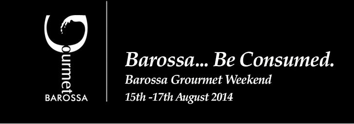 2014 Barossa Gourmet Weekend - a weekend of wine, food, fun and great Barossa hospitality. 15th to 17th August 2014.