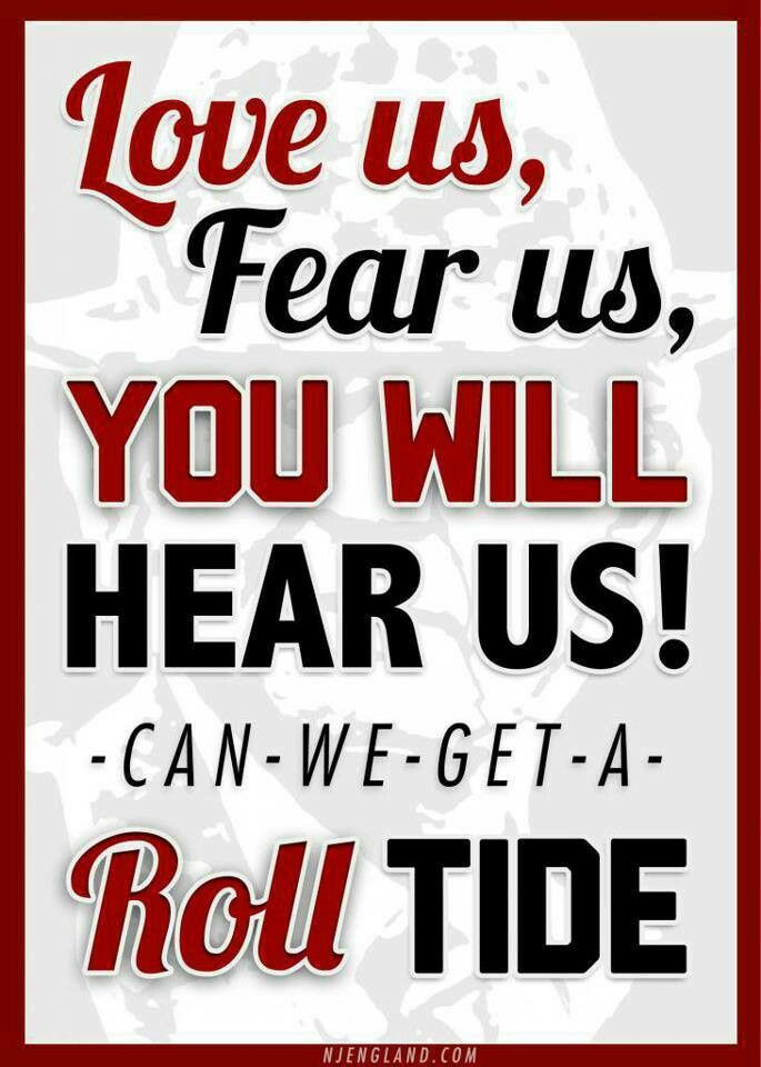 Can we get a Roll Tide?
