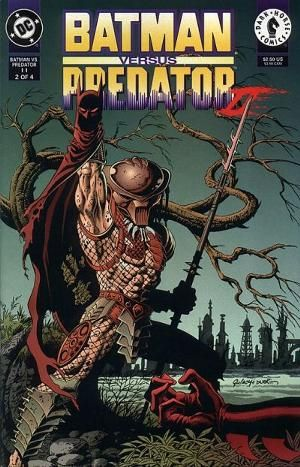 Batman vs Predator I never herd of this it's kinda cool and I don't even read comics.