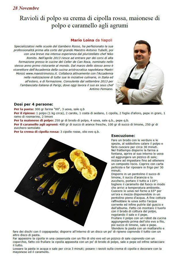 """La Ricetta di oggi 28 Novembre dall'archivio di Ricette 3.0 di spaghettitaliani.com - Ravioli di polpo su crema di cipolla rossa, maionese di polpo e caramello agli agrumi ( Primi - Tortellini, ravioli ) inserita da Mario Loina - La ricetta si trova anche nel Libro """"Una Ricetta al Giorno... ...leva il medico di torno"""" prodotto dall'Associazione Spaghettitaliani, per acquistarlo: http://www.spaghettitaliani.com/Ricette2013/PrenotaLibro.php"""