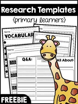 FREEBIE Research Templates {for primary learners}Are your kiddos starting a research project?  These templates will help guide them in their research!These templates would work great alongside my Nonfiction Easy ReadersVisit my blog  Little Minds at Work Follow me on Facebook