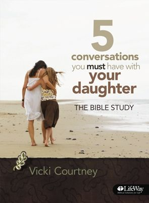 5 Conversations You Must Have with Your Daughter Bible Study Member Book-pin now read later
