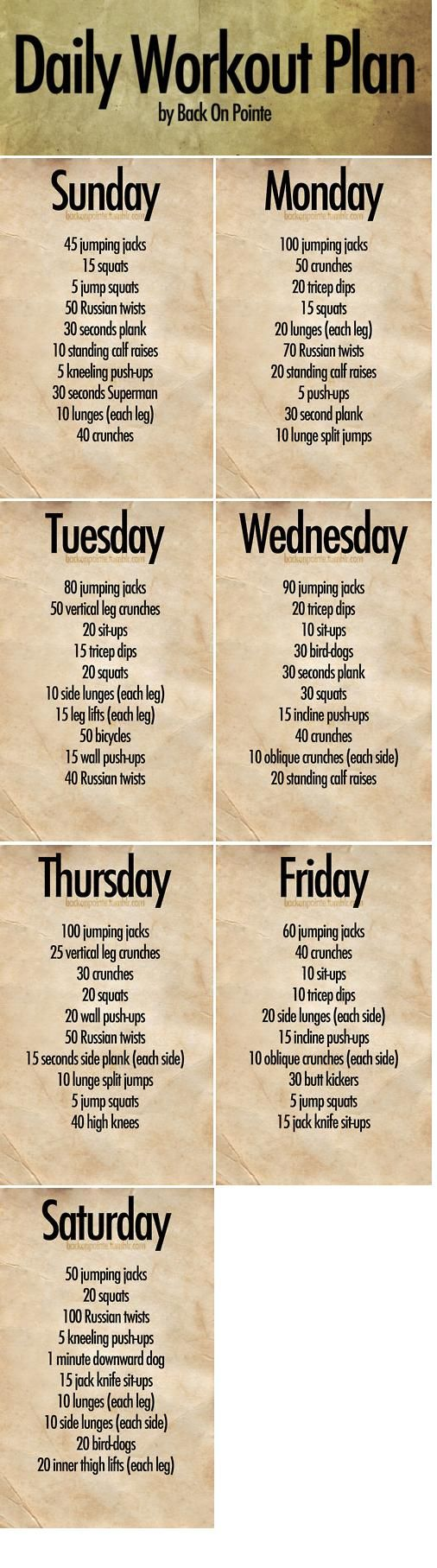 "A daily exercise plan! Do these exercises throughout the day (and add in your own) to get into the habit of daily fitness.    Note that I said ""throughout the day."" These aren't meant to be completed all at once, though you could if you're that fit. But feel free to do only 10 or 20 jumping jacks at a time. Just keep track of them and try to hit the goal before you go to bed."