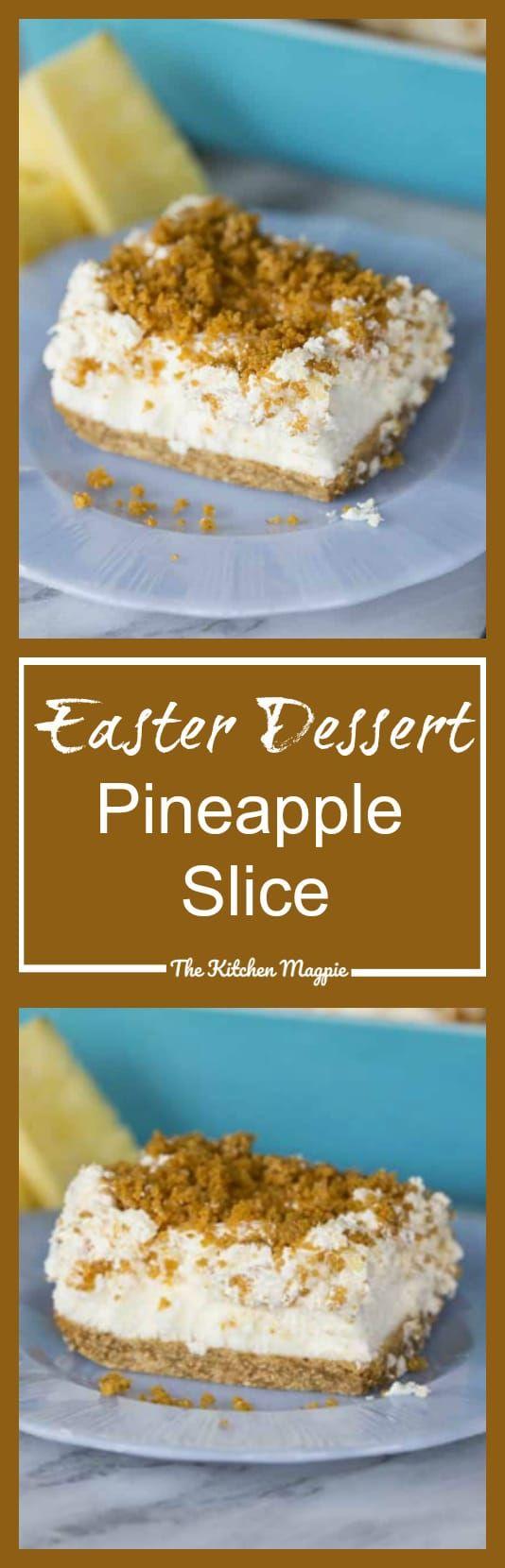 Easter Dessert : Pineapple Slice - The Kitchen Magpie