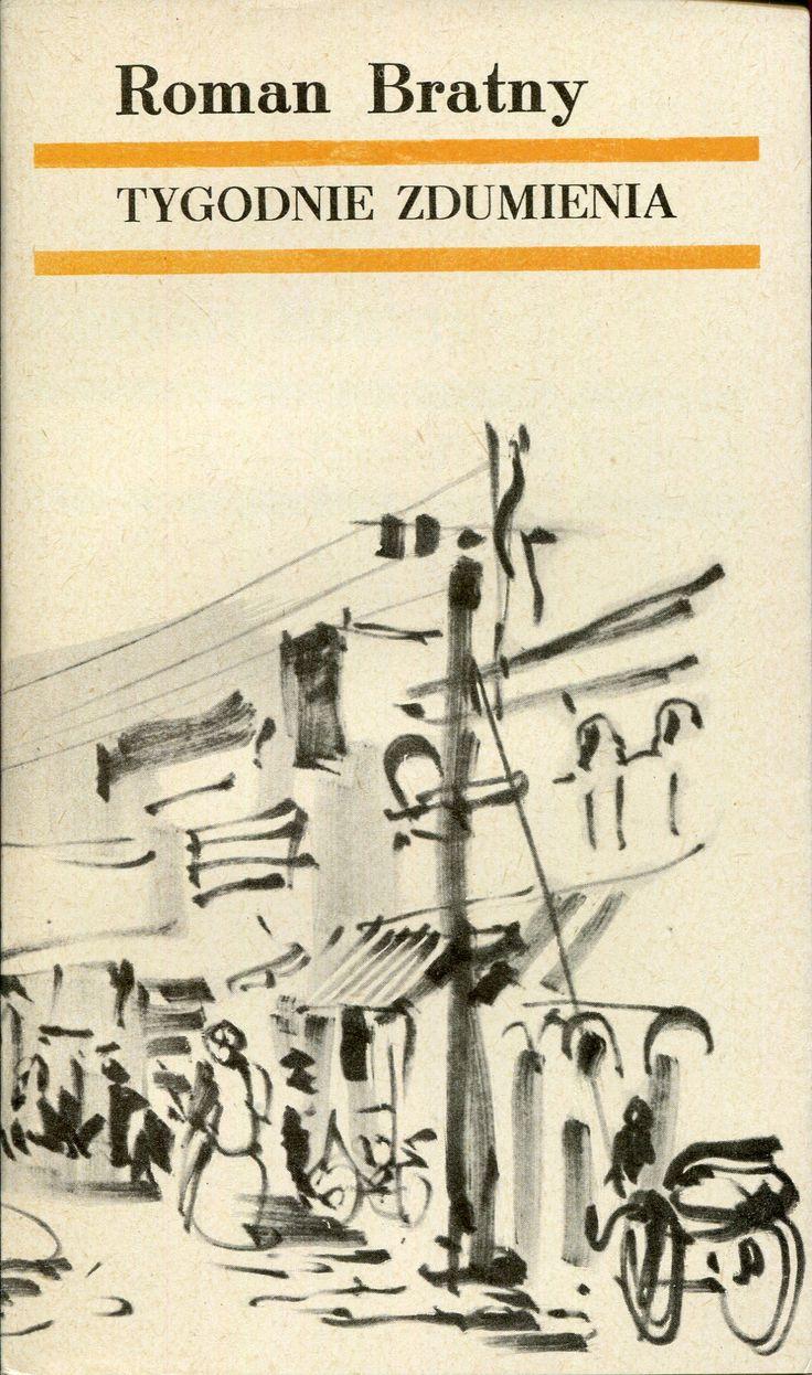 """""""Tygodnie zdumienia"""" Roman Bratny Cover by Wiktor Zin Published by Wydawnictwo Iskry 1971"""