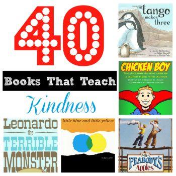 40 Books that Teach Kindness. {Playdough to Plato}