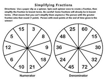 Practice for simplifying fractions. Each student spins both spinners to create their own fraction.. More to learn: Have students convert the fractions to decimals and/or percents.