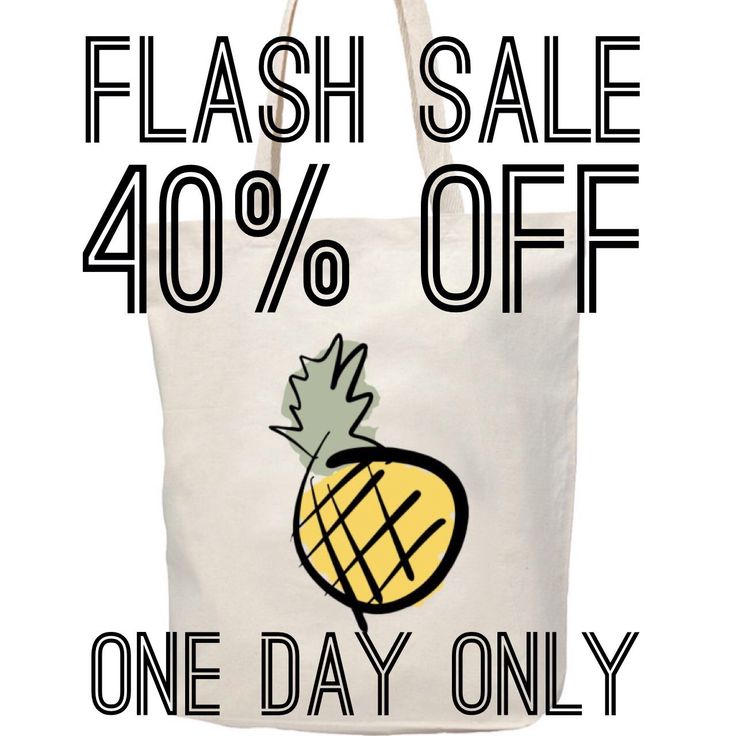 FLASH SALE | ONE DAY ONLY |  40% OFF | JUNE 1st |  use code PINEAPPLE40