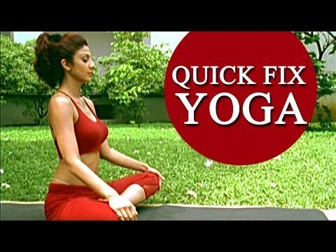 Shilpa Shetty's 'Quick Fix Yoga' - 15 min Full Body Workout - YouTube