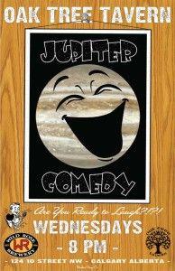 Jupiter Comedy @ The Oak Tree Tavern | Calgary | Alberta | Canada