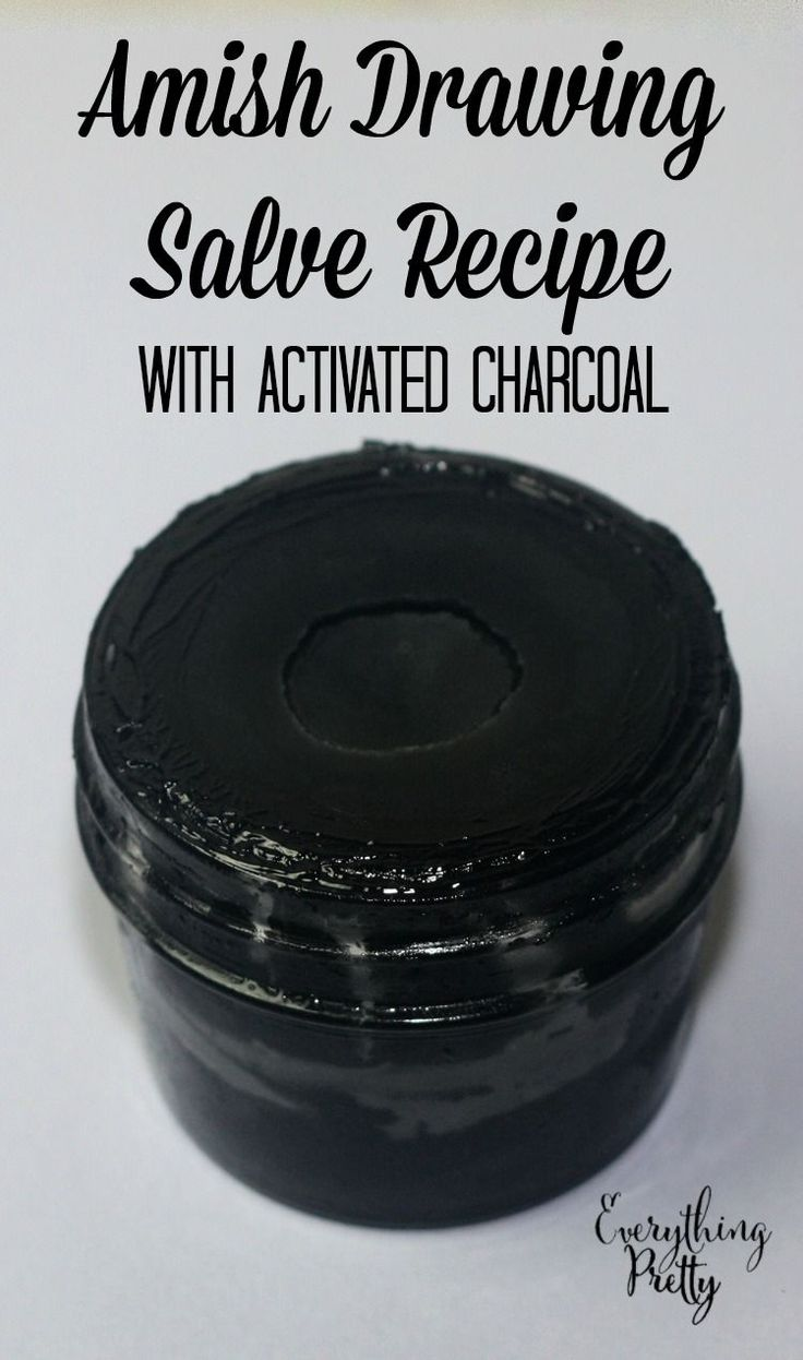 Amish Black Drawing Salve Recipe With Activated Charcoal   Everything Pretty