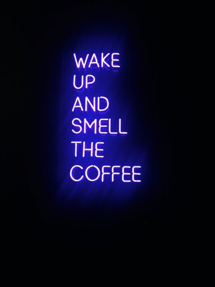 Wake Up Amp Smell The Coffee Vsco Cam Shrly Words