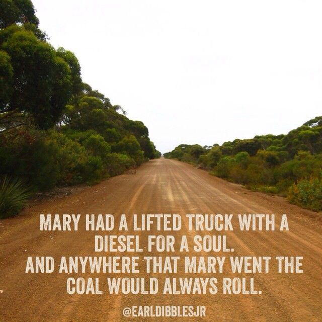 Mary had a lifted truck...