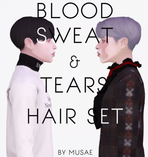BLOOD SWEAT AND TEARS HAIR for The Sims 4