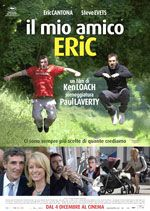 Looking for Eric (2009) - Ken Loach. Il mio amico Eric. (GB, Italy, France, Belgium).