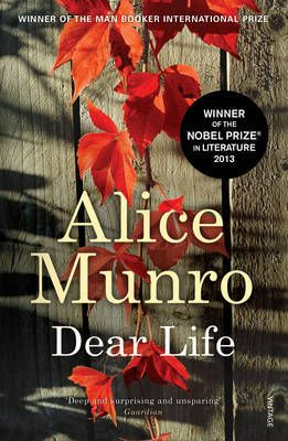 Dear Life by Alice Munro - winner of the Nobel Prize in Literature 2013.  Captures the essence and challenges of life through rich stories detailing twists and turns in people's lives and their influence on the way people re-frame their existence.