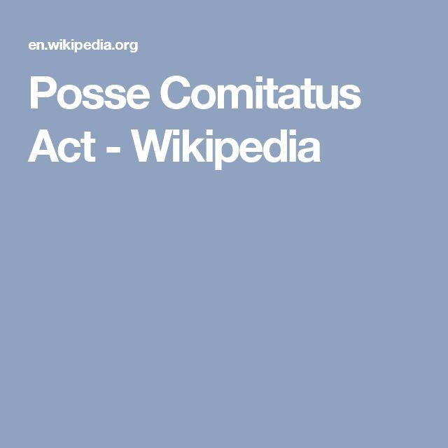 Posse Comitatus Act - Wikipedia