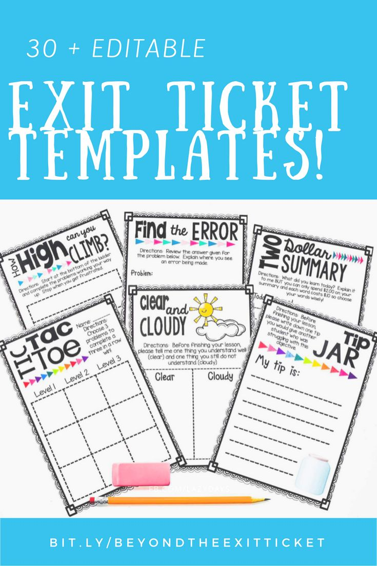 Over 30 editable exit ticket templates for all grades and content areas!