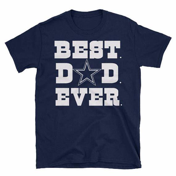 122f23da Best Dad Ever, Dallas Cowboys, Cowboys Shirt, Cowboys Gift, Cowboys Tee, Cowboys  Tshirt, Cowboys T shirt, Dallas Shirt, Cowboys