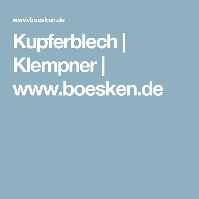 Kupferblech   Klempner   www.boesken.de