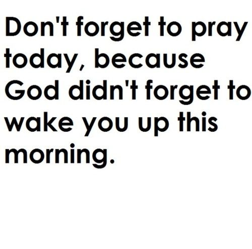 Pray always.